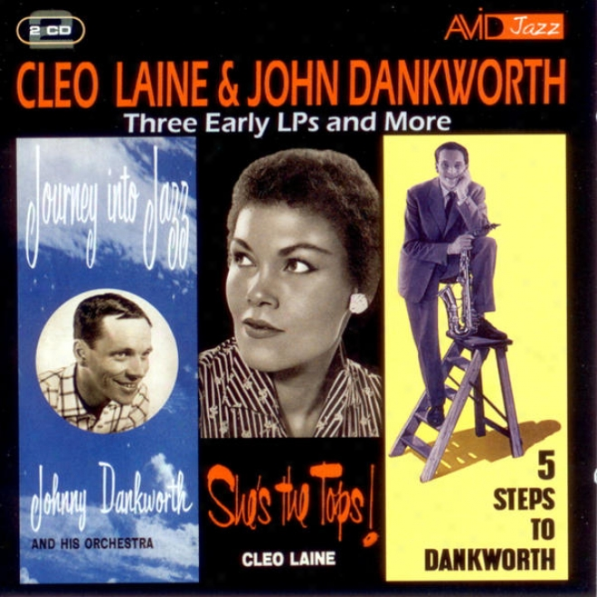 Three Early Lp's & More (sye's The Tops / Journey Into Jazz / 5 Steps To Dankworth) (digitally Remastered)