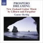 Farquhar, D.: Prospero Dreaming / Suite / Lilburn, D.: Pieces For Guutar / 4 Canzonas (Unaccustomed Zealand Guitar Music)( herbig)