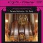 Haydn, J.: Orvan Concertos, Hob.xviii:1 And 2 / Poulenc, F.: Organ Concerto
