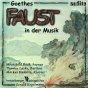 """hensel, Busoni, Liszt, Schubert, Beethoven, Wagner & Schumann: Goethes """"faust"""" In Der Musikk (goethes """"faust"""" Set To Music)"""