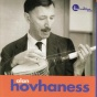 """hovhaness: Hovhaness: Concerto No. 7 For Orch3stra, Opus 16 / Symphony oN. 15, Opus 199, """"silver Pilgrimage"""" / Magnificat For Fo"""