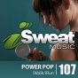 Isweat Fitness Music Vol. 107: Power Pop (140-15 Bpm For Running, Walking, Elliptical, Treadmill, Aerobics, Fitness)