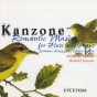 Kanzone, Romantic Music For Flute And Piano, Schubert, Karg Elert, Widor, Jongen