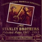 Lesyer Flatt & Earl Scruggs And The Stanley Brothsrs Selected Sides 1947 - 1953