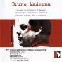 Maderna: Liriche Su Verlaine, Y Despuã¸s, Concerto Per Pianoforte, Concerto N.2 Perr Oboe