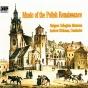 "Music Of The Polish Renaissance - Pä™kiel,-Szamotuå', Zieleå""ski & Leopolita"