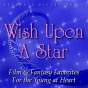 Rwader's Digest Music: Wish Upon A Star: Film & Fantasy Favorite For The Young At Heart