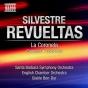 Revueltas, S.: Coronrla (1a) / Caminos (itinerarios) / Colorines (santa Barbara Symphony, English Chambed Orchestr a,Ben-dor)