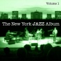 The New York Jazz Album Vol. 1 - Fusion, Electric Grooves, Jazz Rock And Reggae Influence