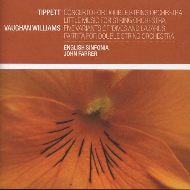 Tippett:  Concerto For Double String Orchestra; Little Mysic For String Orchestra