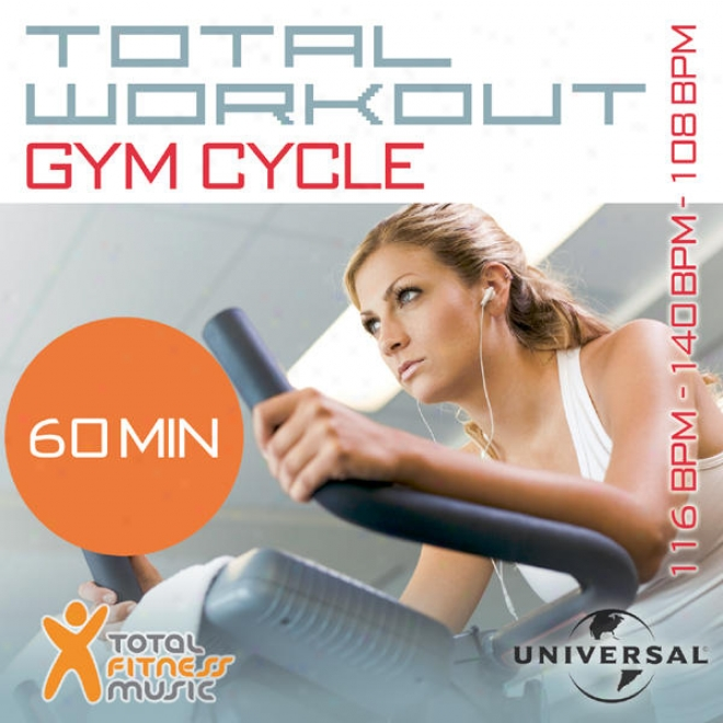 Total Workout Gym Cycle 116bpm - 136bpm - 125bpm - 140bpm - 108bpm Ideal For Exercise Bikes, Spinning And Indoor Cycling