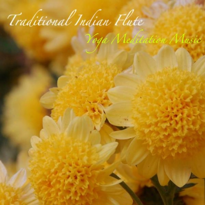 Traditional Indian Flute, Citar, And Violins : Music For Deep Rest And Deep Sleep.