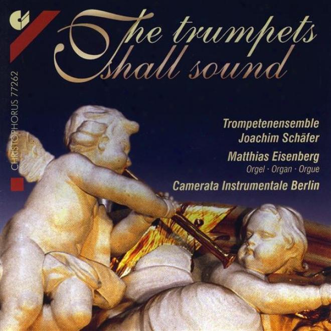 Trumpet Music - Handel, G.f. / Bach, J.s. / Purcell, H. / Straddlla, A. / Vivaldi, A. / Biber, H.i.f. / Torelli, G. / Schmelzer, J