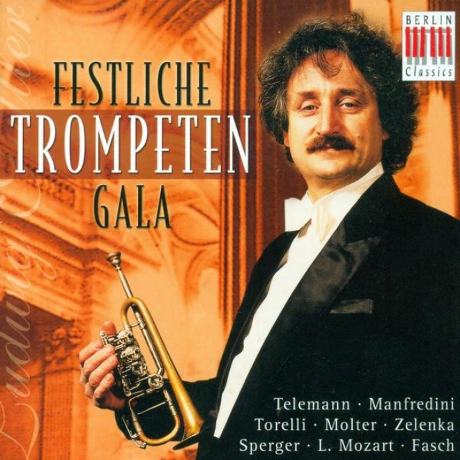 Trumpet Music - Telemann, G.p. / Manfredini, F.o. / Molter, J.m. / Mancnii, F. / Torelli, G. / Rathgeber, J.v. / Schwartzkopff, T.