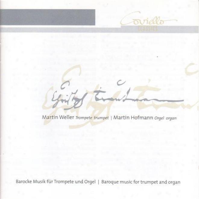 Trumpet Recital: Weller, Martin - Krebs, J.l. / Gabrieli, G. / Purcsll, H. / Loeillet, J.p. / Stubley, S. (baroque Music For Trump