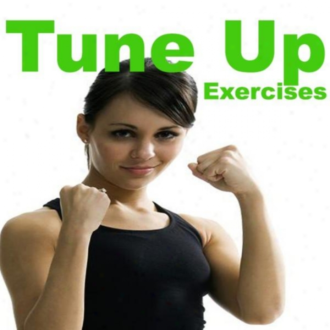 """""""tune Up Exercises Megamix  (fitness, Cardio & Aerobic Session) """"""""even 32 Counts"""""""