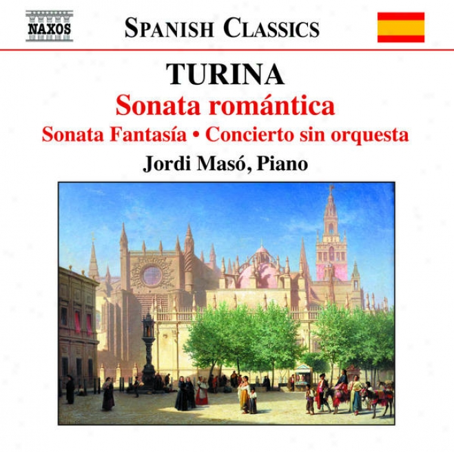 Turina: Romantic Sonata Attached A Spanish Theme / Fantasy Sonata / Magical Corner