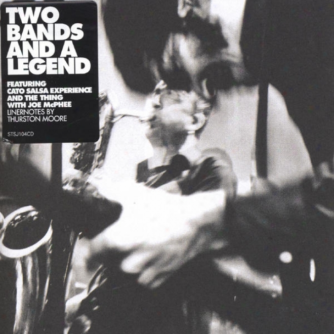Two Bands And A Legend  -Feat. Cato Salsa Feel And The Inanimate object With Joe Mcphee