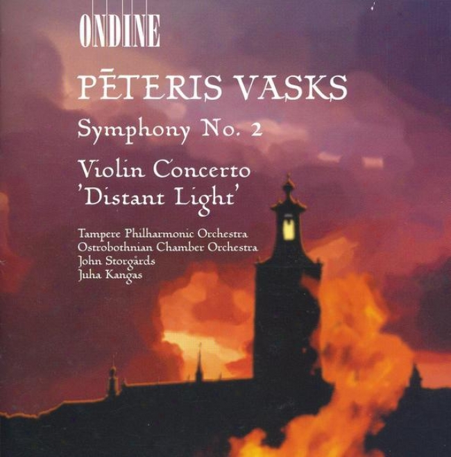 """vasks, P.: Symphony No. 2 / Fiddle Concerto, """"distant Light"""" (storgards)"""