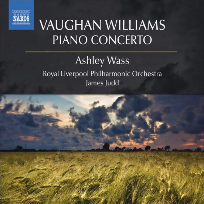Vaughan Williams, R.: Piano Concerto / The Wasps / English Folk Song Suite / The Ruunning Set (wass, Royal Liverpool Philharmonic,