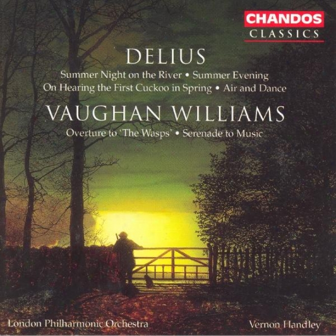 Vaughan Williams: Wasps (the): Orchestral introduction to an opera / Serenade To Music / Delius: 2 Pieces For Small Orchestra
