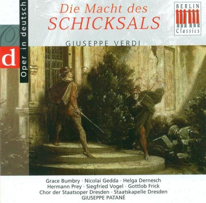 Verdi, G.: Forza Del Destino (la) [opera] (highlights) (sung In German) (patane)