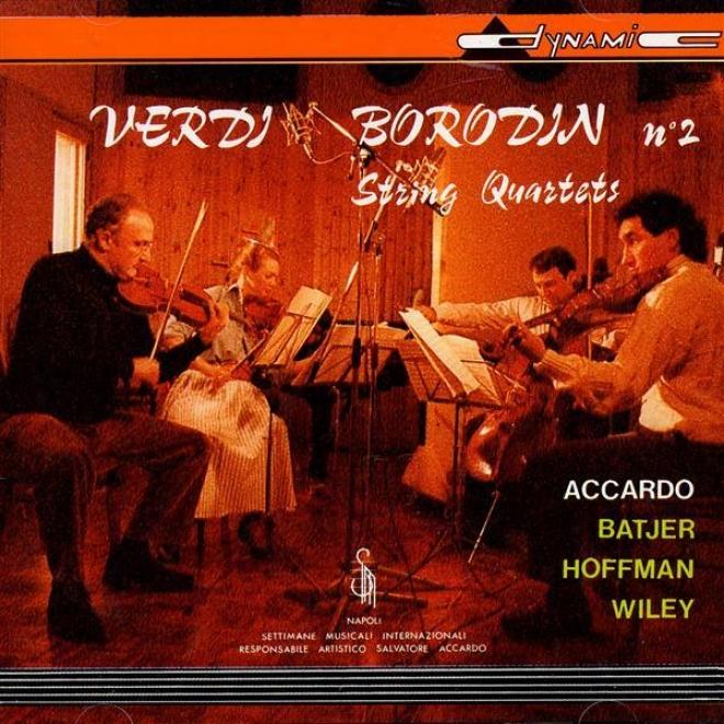 Verdi, G.: String Quartet / Borodin, A.: String Quartet No. 2 (accardo, Batjer, Hoffman, Wiley)
