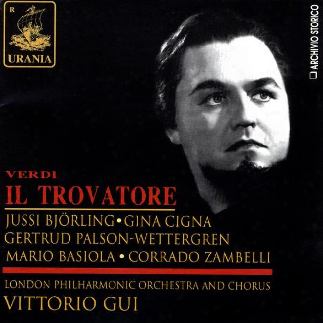 Verdi: Il Trovatore - London Philharmonic Orchestra And Chorus - Vittorio Gui