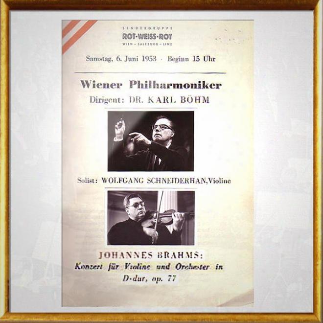 """Vienna Philharmonic Orchestra / Wiener Philharmoniker: Johannes Brahms Â�"""" Konzert Fã¼r Violine Und Orchester In D-dur, Op. 77, Dir"""