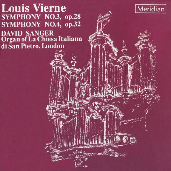 Vierne: Symphony No. 3 In F Sharp Less, Op. 28, Symphony No. 4 In G Inconsiderable, Op. 32