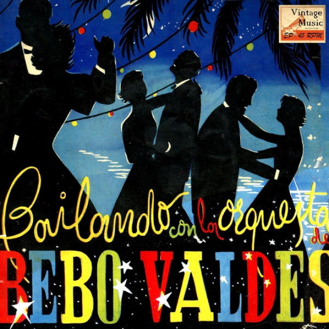 """vintage Cuba Nâº21 - Eps Collectors """"dancing Through  Bebo Valdes And His Orchestra"""