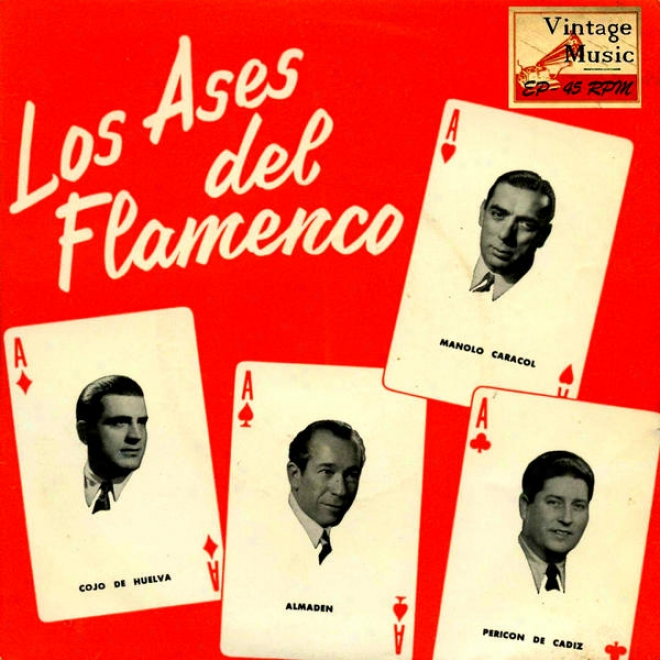 Vintage Flamenco Cante Nâº15 - Eps Collectors. Los Ases Del Flamenco Vol. 2