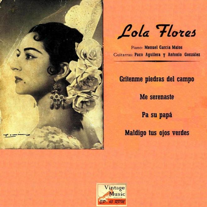 """""""vintage Flamenco Rumba N⺠11 - Eps Collectors """"""""grãtenme Piedras Del Campo"""""""" (gipsy)"""""""
