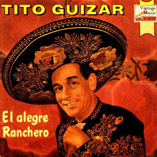 """""""vintage Mã©xico N⺠91 - Eps Collectors """"""""el Alegre Ranchero"""""""" """"""""uy, Uy, Uy Mariposa"""""""