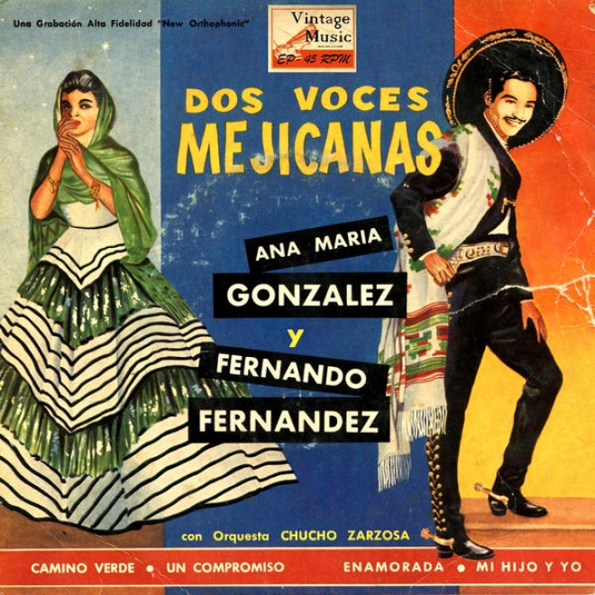 """""""vintage Mã©xico Nâº38- Eps Collectors. """"""""dos Voces Mexicanas"""""""" Ana Marãa Gonzã¢lez Y Fernando Fernandez"""""""