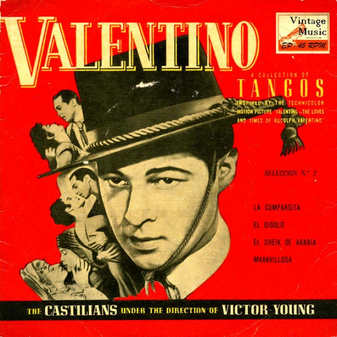 """vintage Tango Nâº3 - Eps Collectors """"the Loves And Times Of Rudolph Valentino"""
