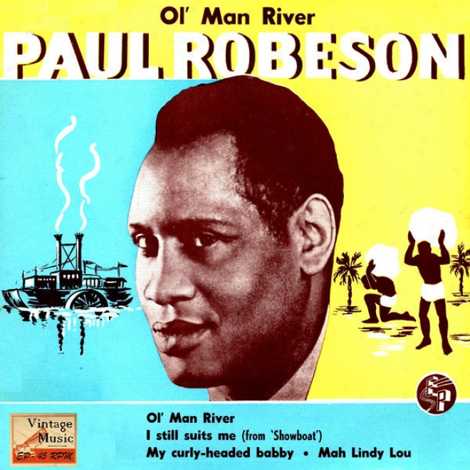 """vintage Vocal Jazz / Swing N⺠40 - Eps Collectors """"ol' Man River"""" Paul Robeson Bass - Baritone"""