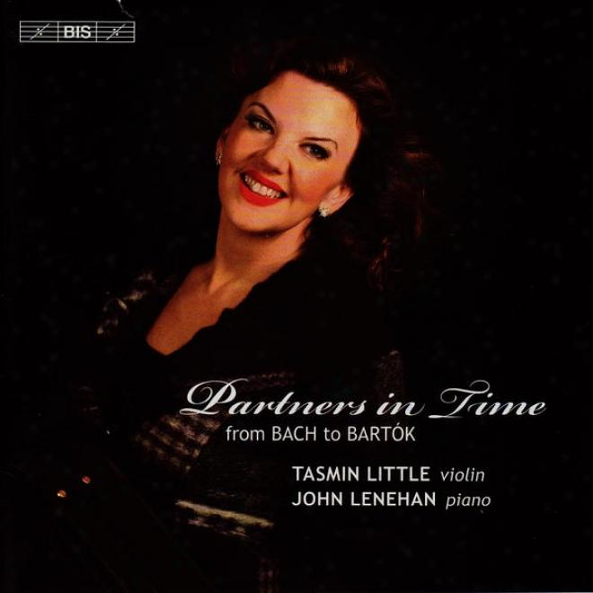 Violin Recital: Little,tasmin-kreisler,f. / Bach,j.s. / Mozart,w.a. / Grieg,e. / Tchaikovsky,p.i. / Bartok,b. (partners In Time)