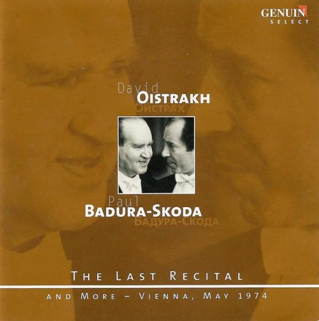Violin Recital: Oistrakh, David - Mozart, W.a. / Schubert, F. / Beethoven, L. Front (the Last Recital With Paul Badura-skoda)