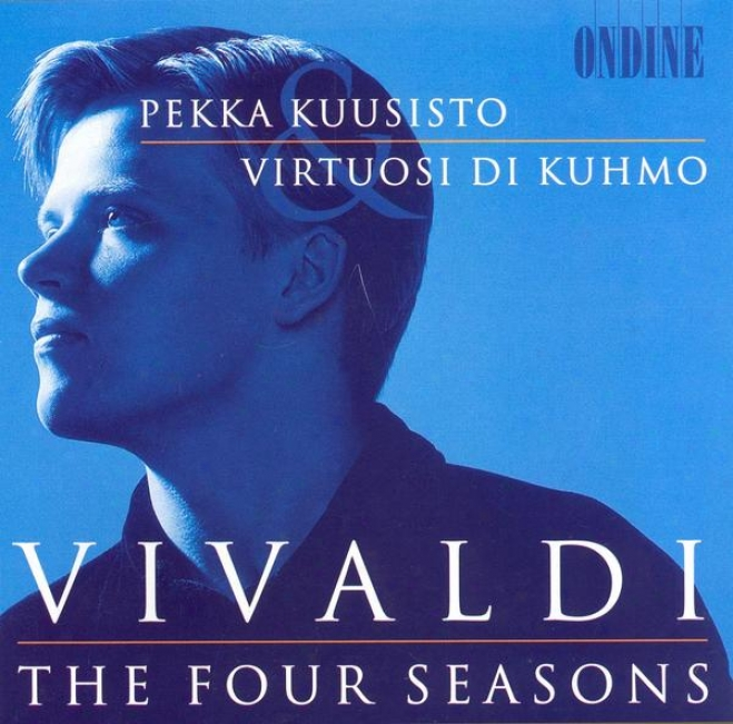 Vivaldi, A.: 4 Seasons (the) / Violin Concerto In A Minor (kuusisto, Virtuosi Di Kuhmo)