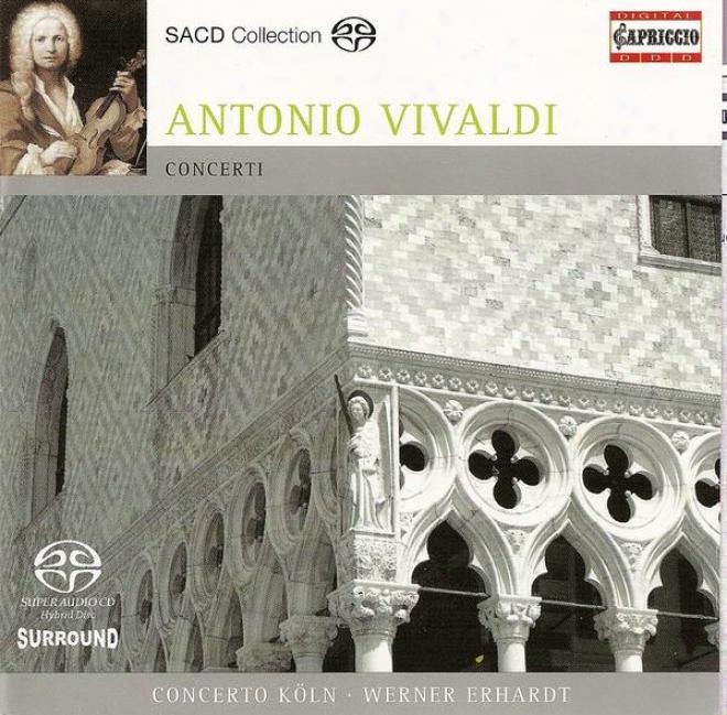 Vivaldi, A.: Concertos - Rv 158, 162, 441, 545, 565, 566, 585 (concerto Kiln, Erhardt)