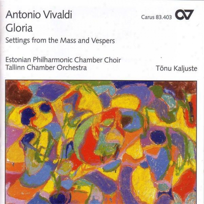 Vivaldi, A.: Kyrie / Gloria In D Major / Credo / Magnificat In G Minor (estonian Philharmonic Chsmber Choir, Kaljuste)