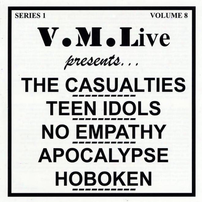 V.m.live Presents The Caualties / Teen Idols / No Empathy / Apocalypse Hoboken