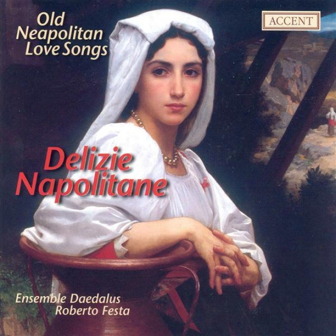 Vocal Music (16th Centenary Old Neapolitan Love Songs) (daedalus Ensemble, Festa)
