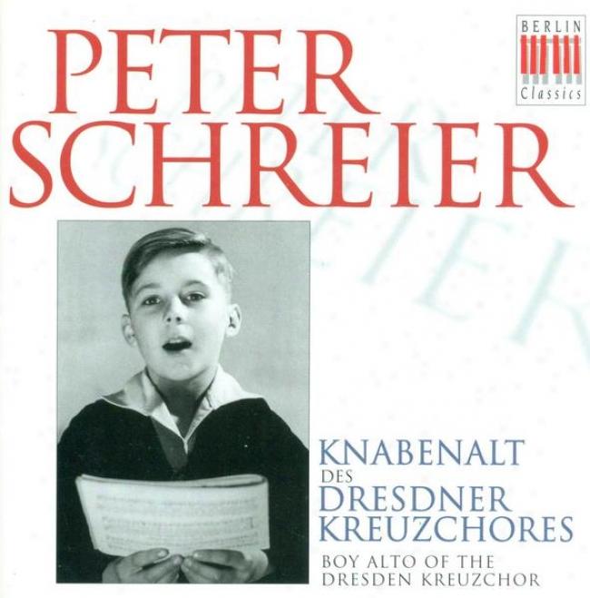 Vocal Music - Bach, J.s. / Schutz, H. / Cornelius, P. / Mauersberger, R. / Radecme, R. / Brahms, J. (schreier) (1948-1951)
