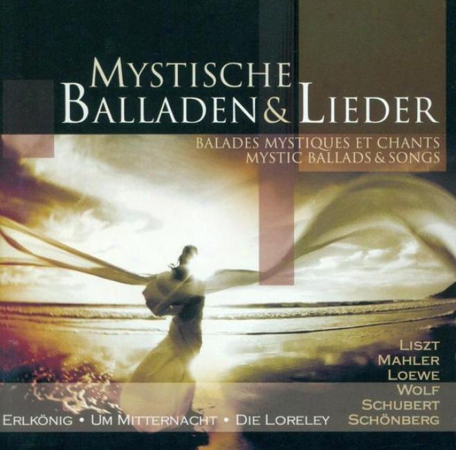 Vocal Music (ballads And Songs) - Schubert, F. / Wolf, H. / Loewe, C. / Loeffler, C.m. / Mahler, G. / Mendelssohn, Felix / Reutter