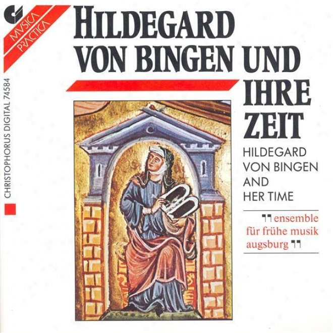 Vocal Music - Hildegard Of Bingen / Abelard, P. (hildegard Von Bingen And Her Life) (ensemble Fur Fruhe Musik Augsburg)