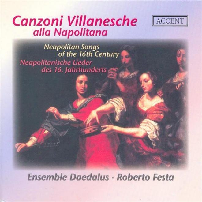Vocal Melody (italian 16th Centu5y) - Cimello, G. / Lassus, O. / Fontana, V. / Perissone, C. / Maio, G.t. / Donato, B. (canzoni Vil