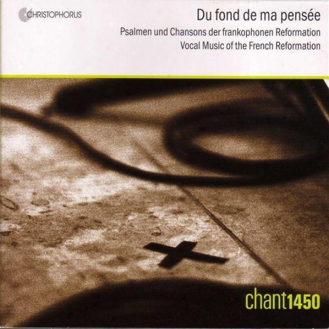 Vocal Muwic - L'estocart, P. / Morlaye, G. / Lassus, O.  /Lw Roy, A. / Goudimel, C. (vocal Music Of The French Reformation) (chant