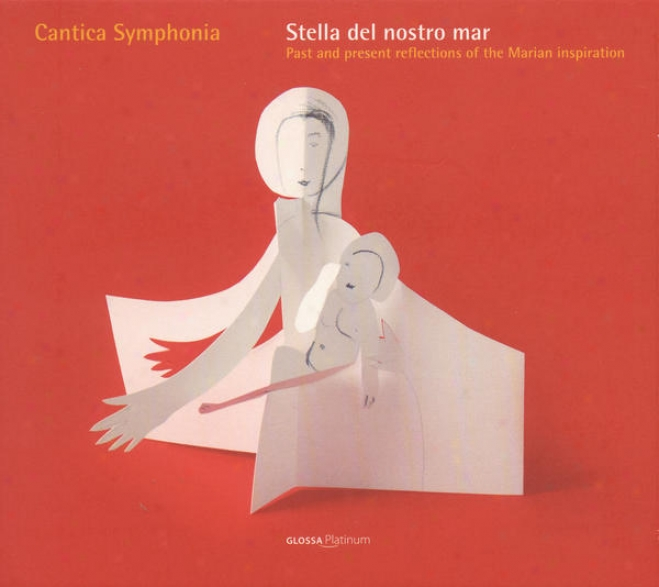 Vocal Music - Past And Present Reflections Of The Marian Inspiration (cantiva Sumphonia)
